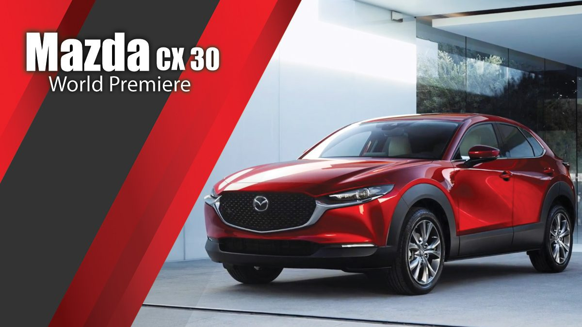 Mazda CX 30 World Premiere
