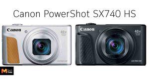 Canon เปิดตัว PowerShot SX740 HS กล้องตัวเล็กที่ซูมได้ 40 เท่า