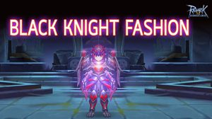Black Knight Fashion กาชาปองมาใหม่ Ragnarok M