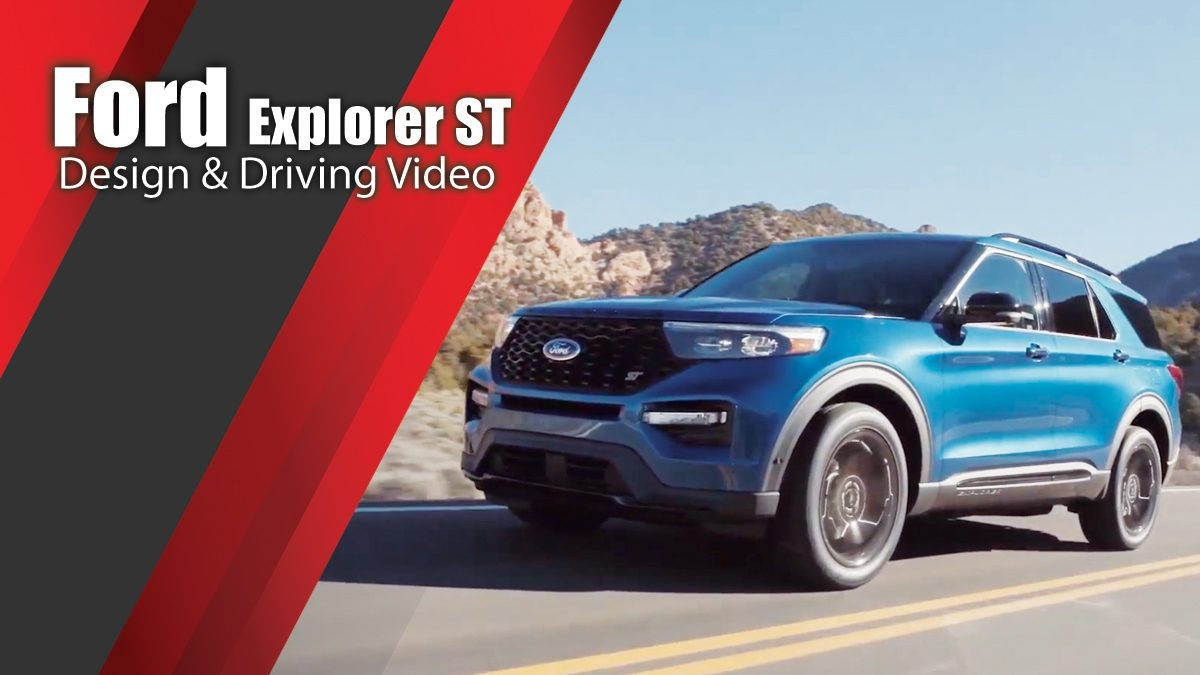 All-New Ford Explorer ST Design & Driving Video