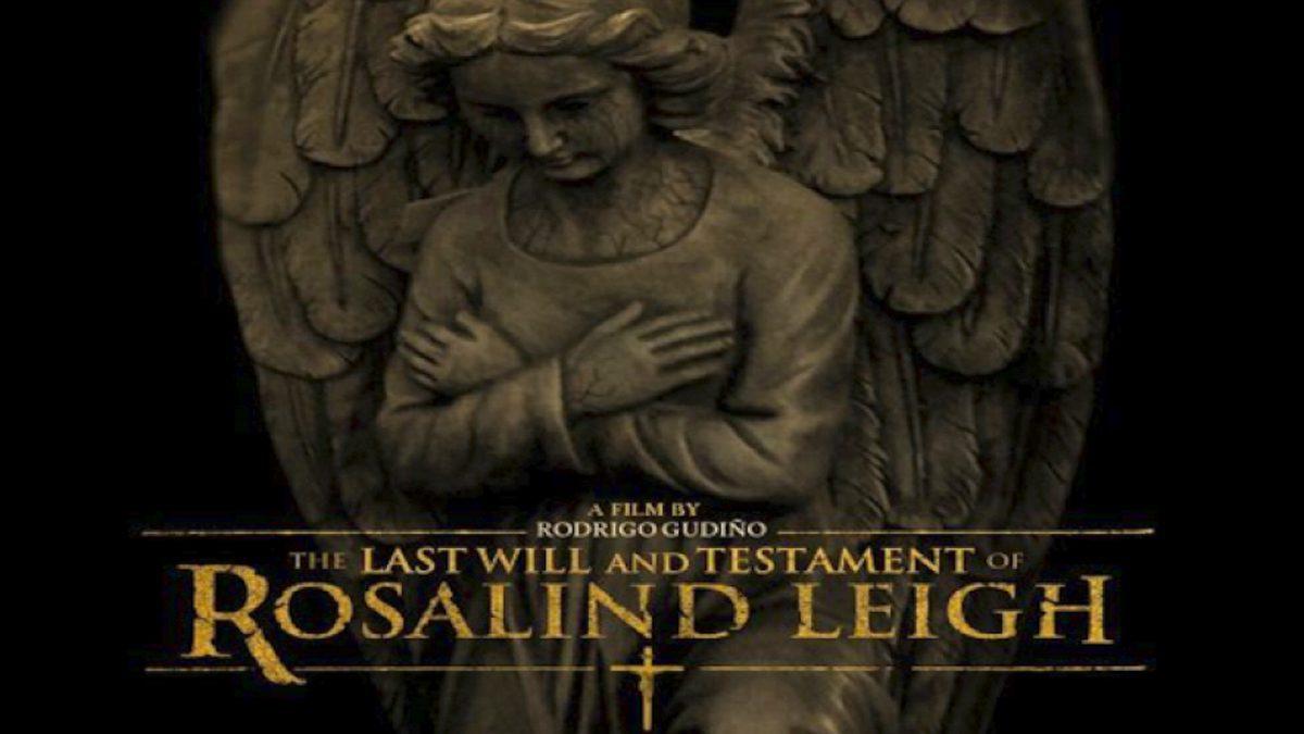 มรดกหลอนจาก โรซาลินด์ The Last Will And Testament Of Rosalind Leigh (หนังเต็มเรื่อง)