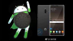 Huawei Mate 10 จะเป็นสมาร์ทโฟนรุ่นแรกที่ได้ใช้ Android 8.0 OREO