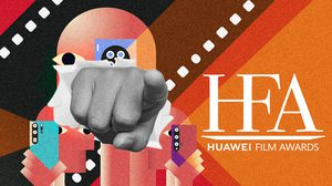 Creator ที่ดีที่สุดในเอเชียแปซิฟิกอาจเป็นคุณ! กับการประกวด HUAWEI Film Awards
