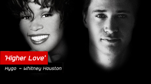 Kygo คืนชีพ 'Higher Love'  ซิงเกิ้ลที่ไม่เคยถูกปล่อยของ Whitney Houston