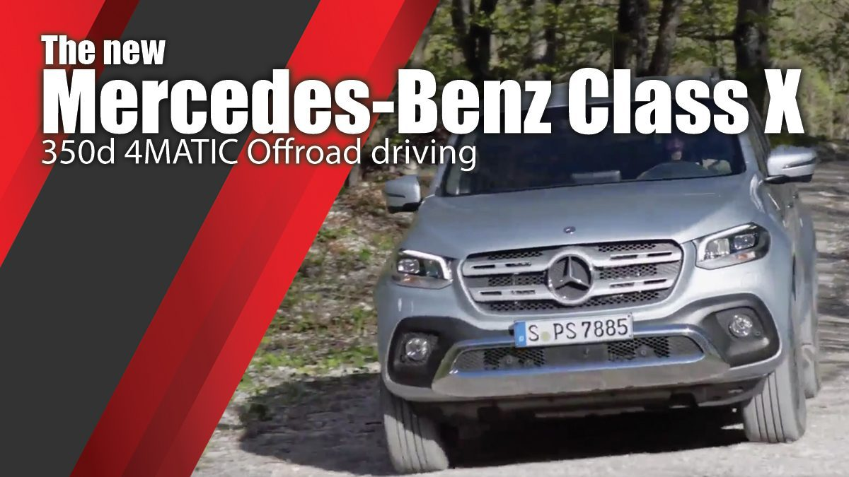 The new Mercedes-Benz Class X 350d 4MATIC Offroad driving