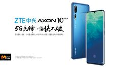 เปิดตัว ZTE AXON 10 Pro 5G มาพร้อมจอขอบโค้ง กล้องหลัง 48 ล้านพิกเซล