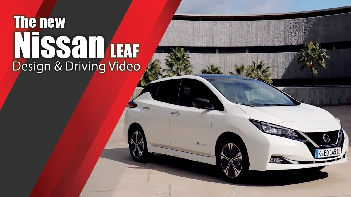 The new Nissan LEAF - Design & Driving Video