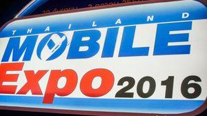 เริ่มแล้ว Thailand Mobile Expo 2016 รวมไฮไลท์เด็ดไว้ครบครัน