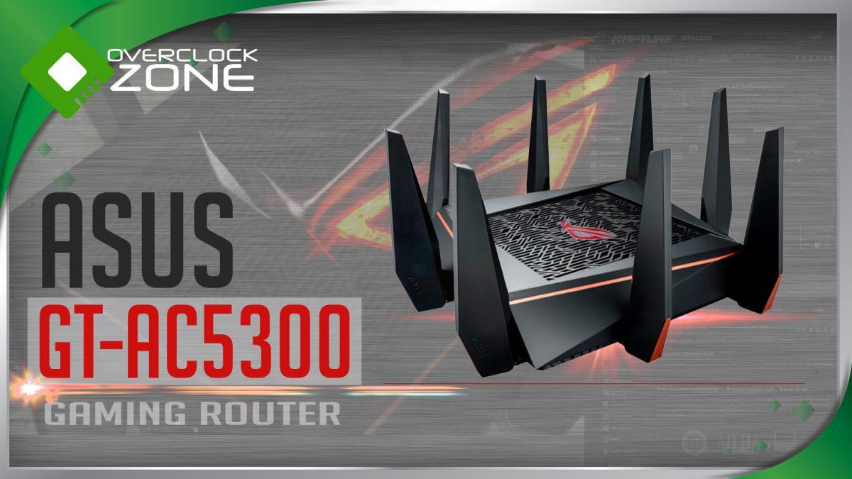 รีวิว ASUS GT-AC5300 : Gaming Router ตัวแรง