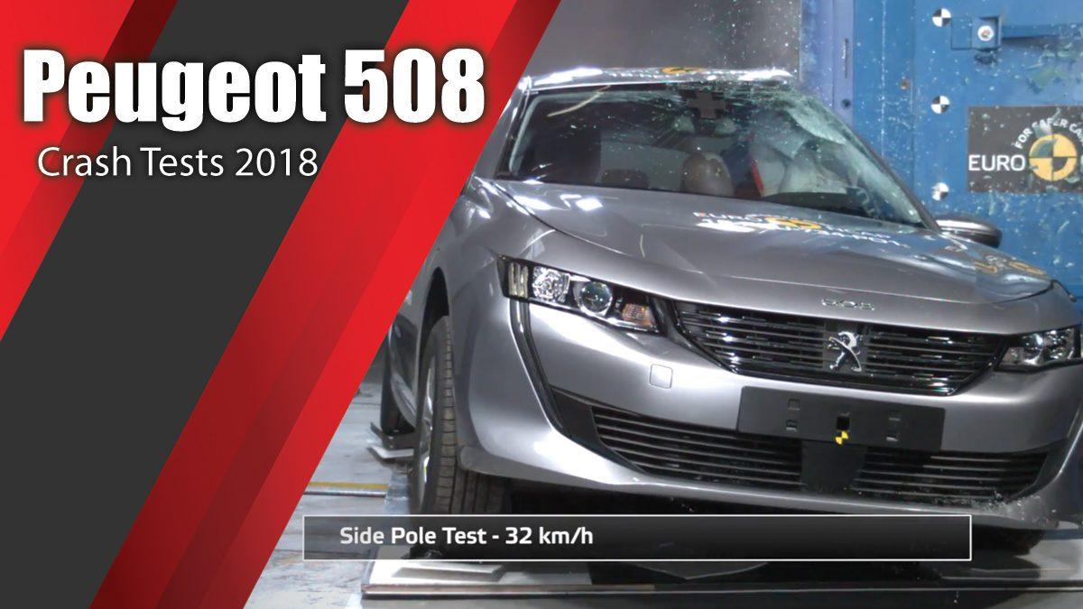 ท้าพิสูจน์ระบบรักษาความภัยของ Peugeot 508 - Crash Tests 2018