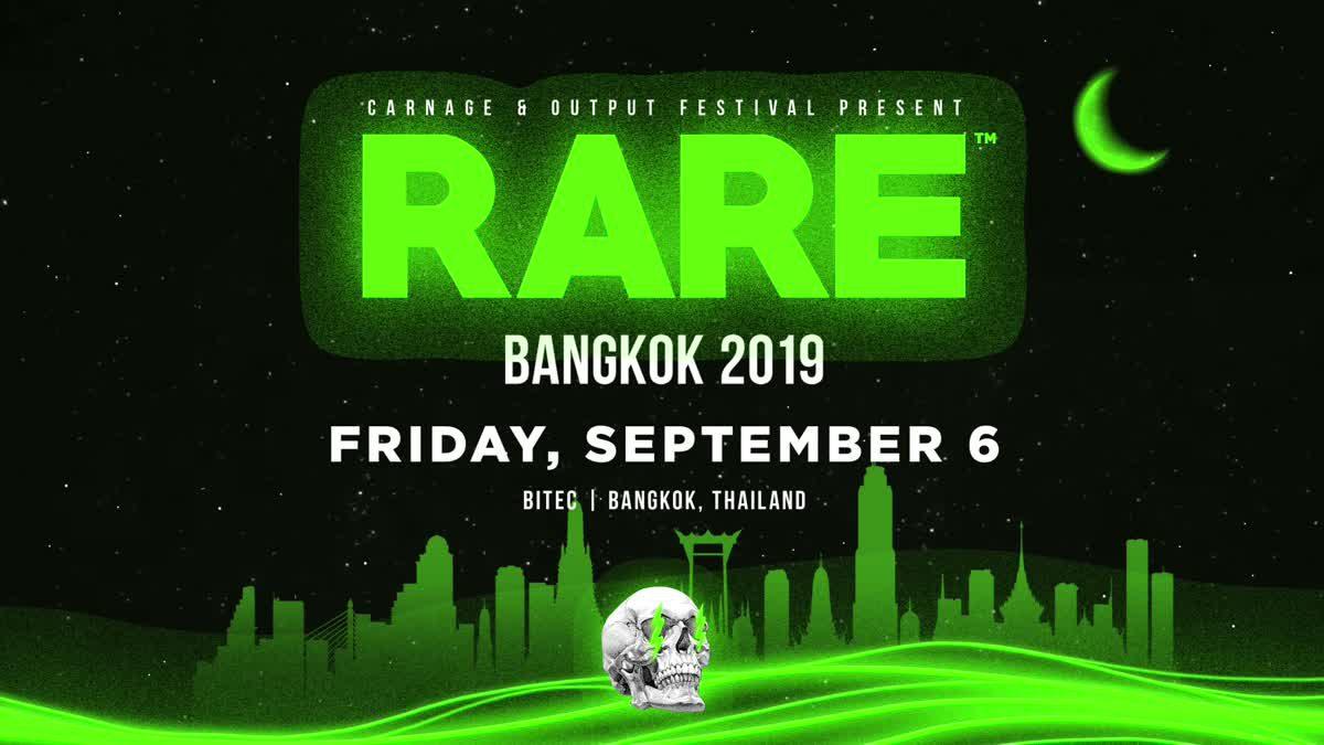 เตรียมตัว Turnt กับ DJ. Carnage ใน RARE BANGKOK 2019