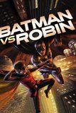 Batman vs. Robin แบทแมนปะทะโรบิน