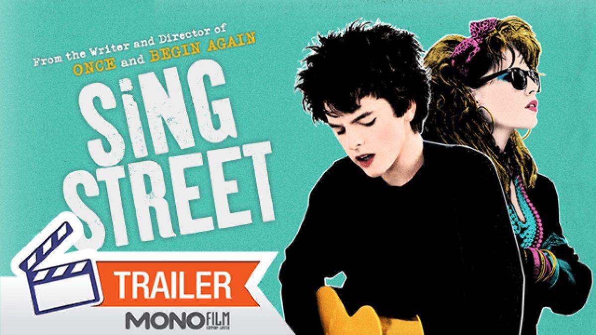 ตัวอย่างภาพยนตร์ Sing Street [Official Trailer]