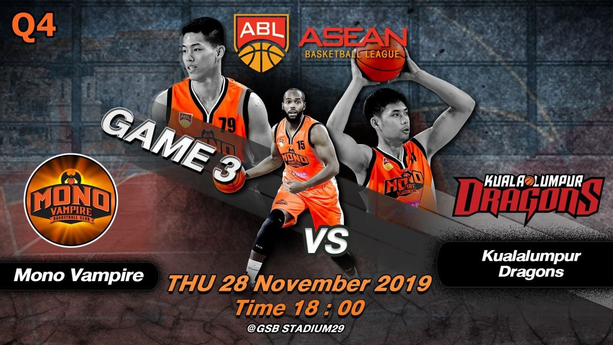Q4 Mono Vampire VS Westports Dragons : ABL2019-2020 (28 Nov 2019)