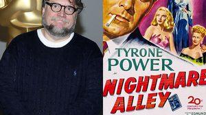 หนังคลาสสิก Nightmare alley เตรียมคืนชีพโดยฝีมือ กิลเยร์โม เดล โตโร