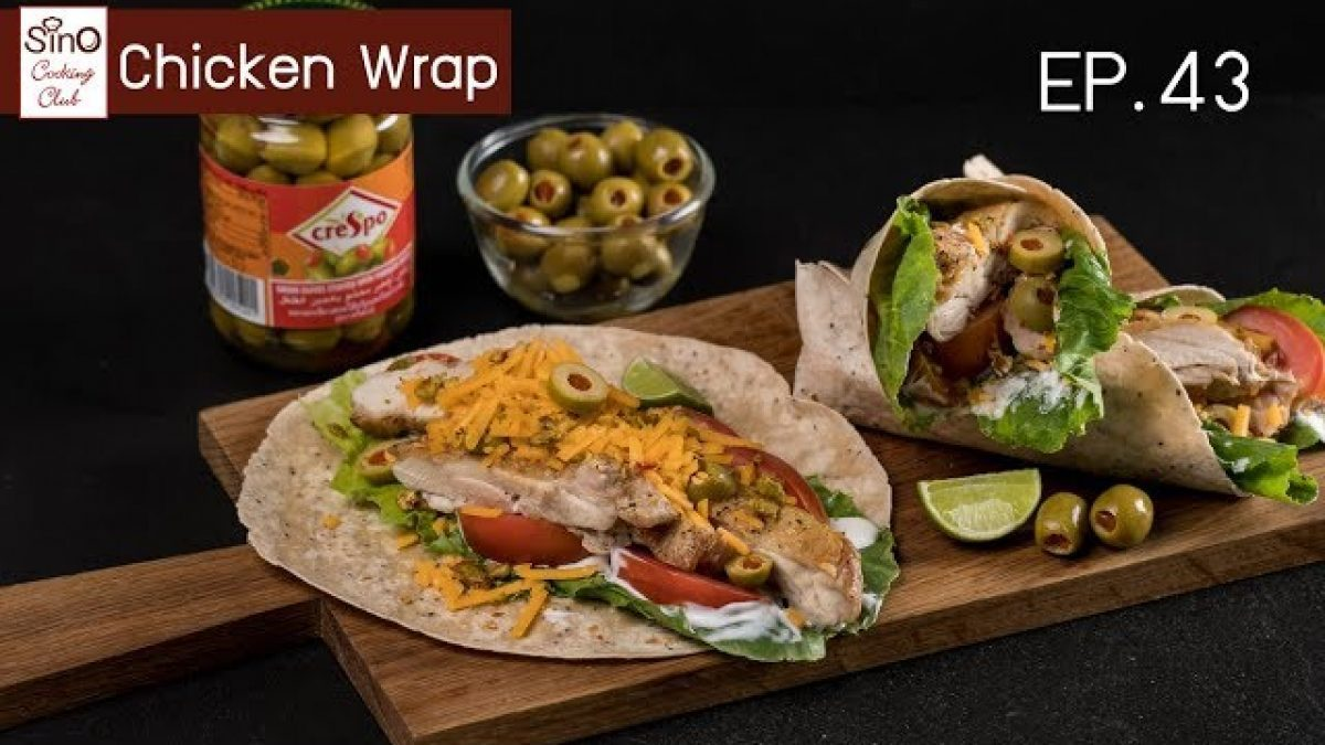 Chicken Wrap | EP.43 Sino Cooking Club