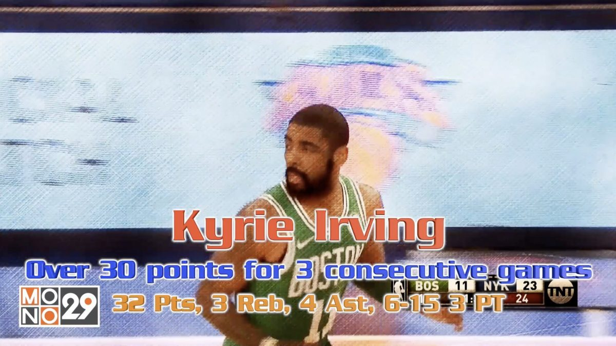Kyrie Irving Over 30 points for 3 consecutive games 32 Pts, 3 Reb, 4 Ast, 6-15 3 PT