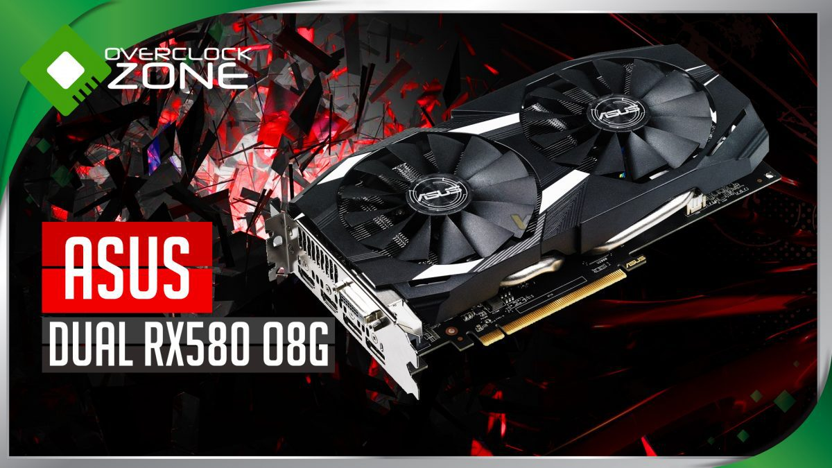 รีวิว ASUS RX580 DUAL 8GB OC : Graphic Card