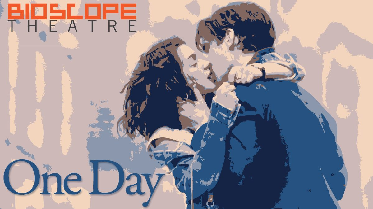 """3 เหตุผลที่คุณต้องดูหนังเรื่อง """"One Day"""" [BIOSCOPE Theatre]"""