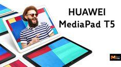 HUAWEI MediaPad T5 แท็บเล็ตจอ Full HD 10.1 เตรียมเปิดตัว 7 กุมภาพันธ์นี้
