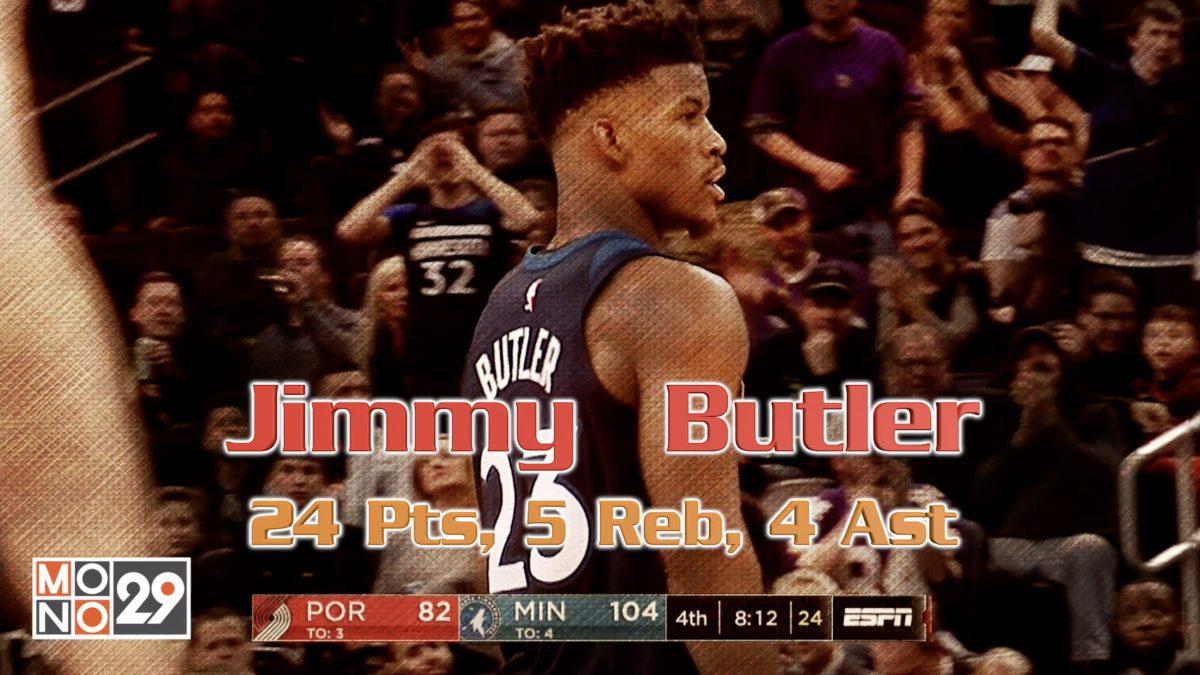 Jimmy Butler (23ดำ) 24 pt. 5 reb. 4 ast.