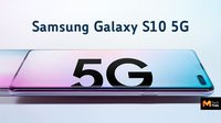 เปิดตัว Samsung Galaxy S10 5G จอยักษ์ 6.7 นิ้ว พร้อมกล้อง 6 ตัว รองรับสัญญาณ 5G