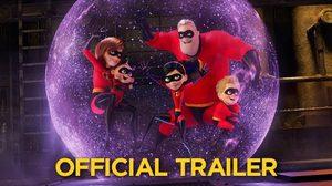 โชว์พลังทั้งครอบครัว!! ในตัวอย่างล่าสุดจาก Incredibles 2