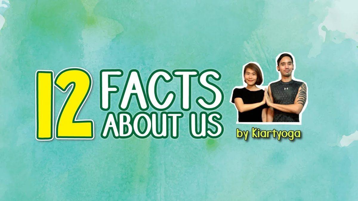 12 ข้อที่คุณอาจไม่รู้เกี่ยวกับพวกเรา