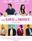 For Love or Money รักฉันนั้นเพื่อ…ใคร