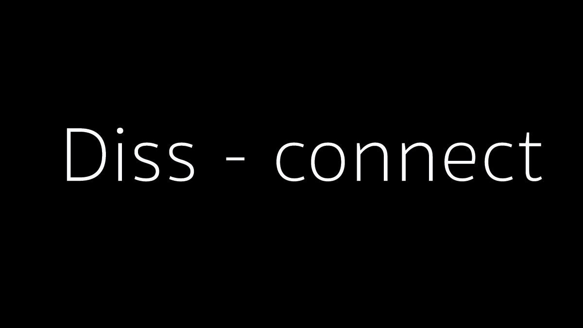' Diss-connect ' ผลงานหนังสั้นจากทีม TADAM Production