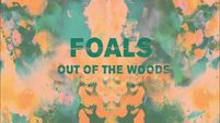 FOALS - Out of The Woods (HQ Audio)