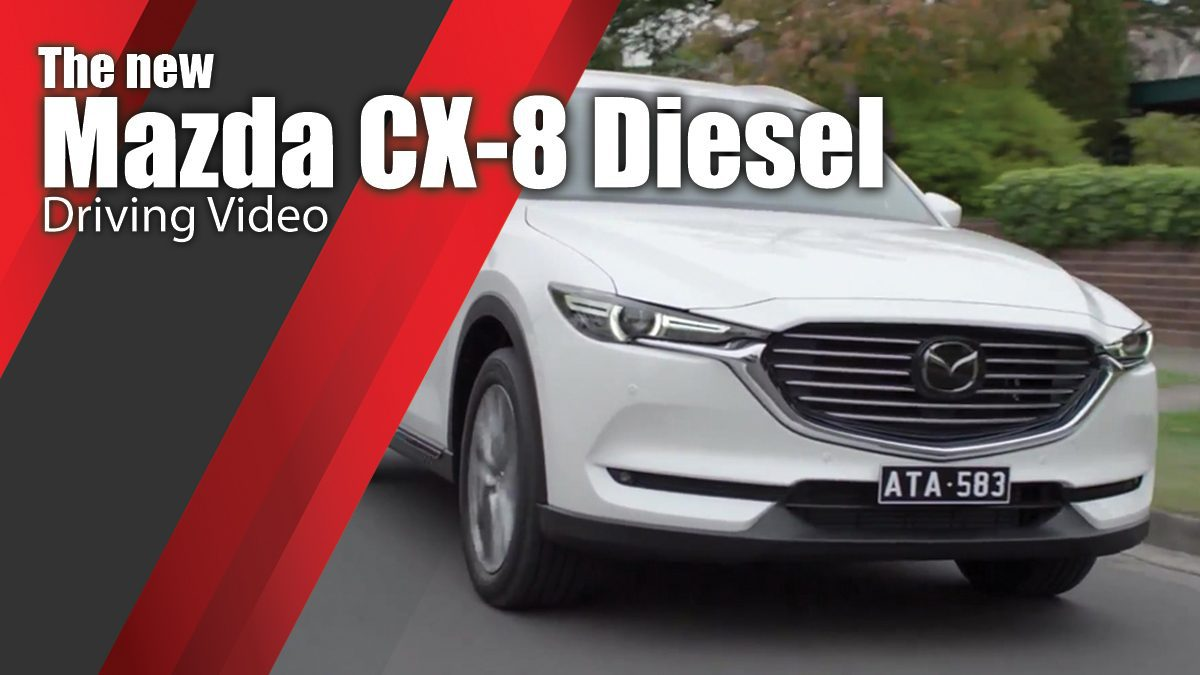The new Mazda CX-8 Diesel Driving Video