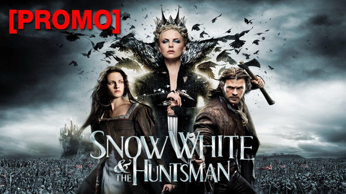 SNOW WHITE AND THE HUNTSMAN สโนว์ไวท์และพรานป่าในศึกมหัศจรรย์ [PROMO]