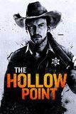 The Hollow Point นายอำเภอเลือดเดือด