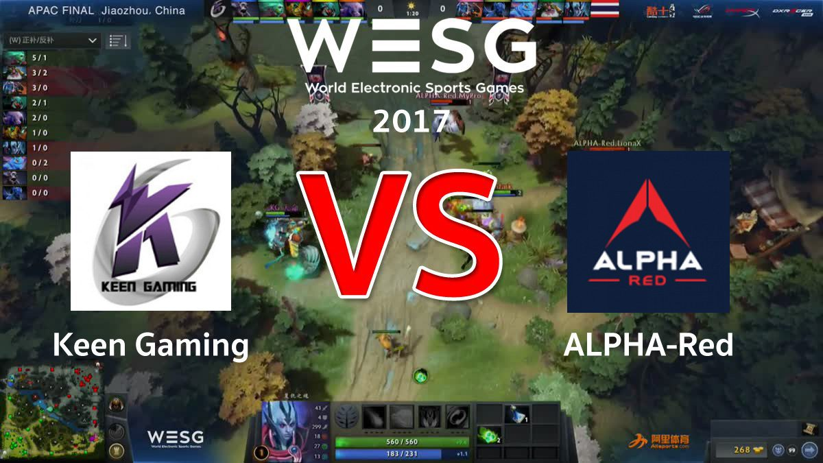 [DOTA2] WESG APAC Group A Keen Gaming VS Team Alpha Red (G1)
