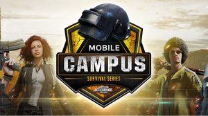 PUBG Mobile Campus Survival Series พร้อมระอุทั่วประเทศ