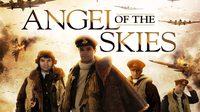 หนัง ภารกิจพิชิตนาซี Angel of the Skies (หนังเต็มเรื่อง)