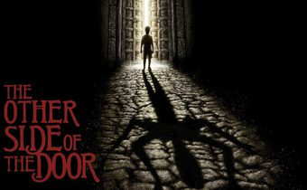 The Other Side of the Door ประตูมหาภัย
