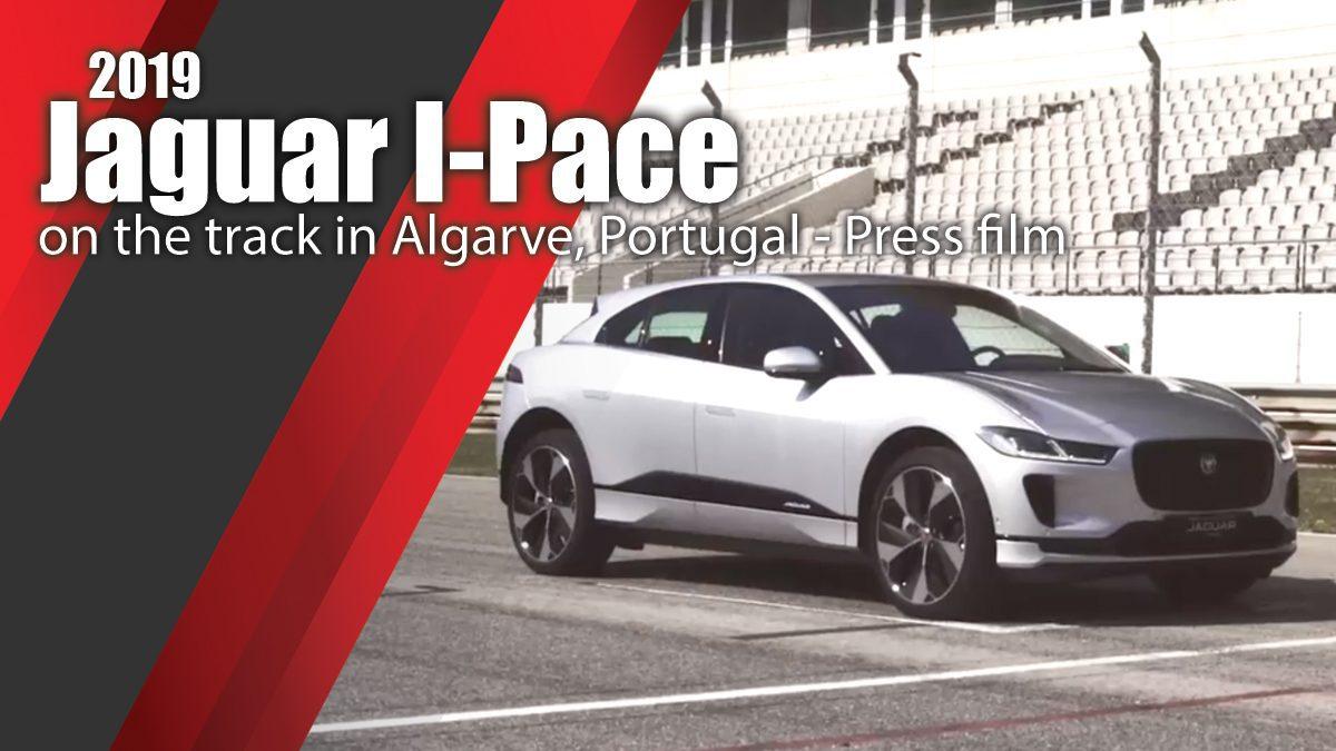 2019 Jaguar I-Pace on the track in Algarve, Portugal - Press film