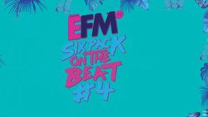 ประกาศผลผู้ได้รับบัตร EFM Six Pack on The Beat #4 มันส์ติดว้าว!!