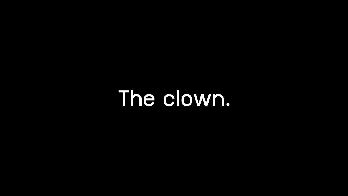 '  The clown ' ผลงานหนังสั้นจากทีม ไข่เจียว