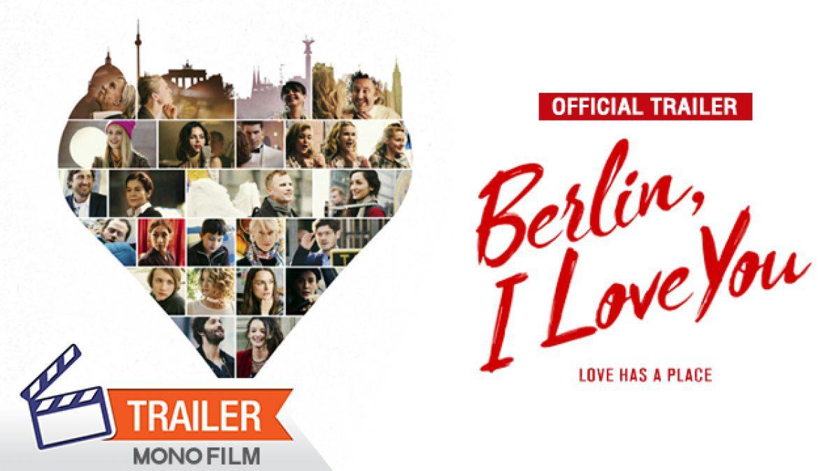 ตัวอย่าง Berlin,I Love You เบอร์ลิน ไอเลิฟยู [Official Trailer]