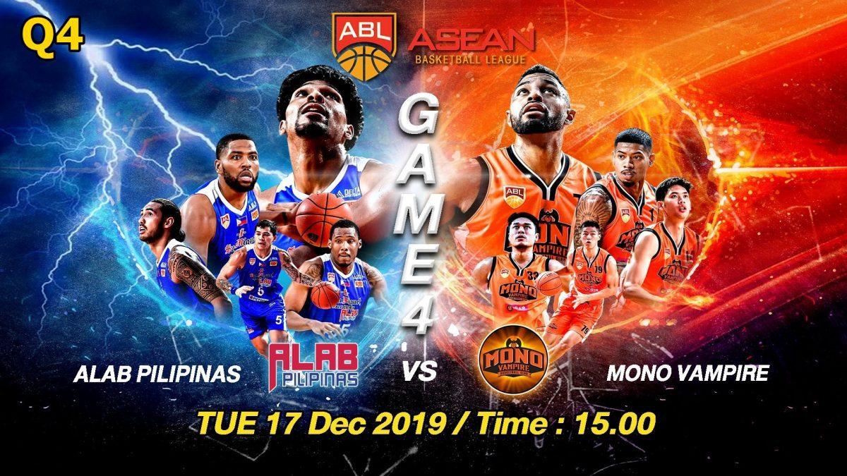 Q4 Alab Pilipinas VS Mono Vampire : ABL2019-2020 (17 DEC 2019)