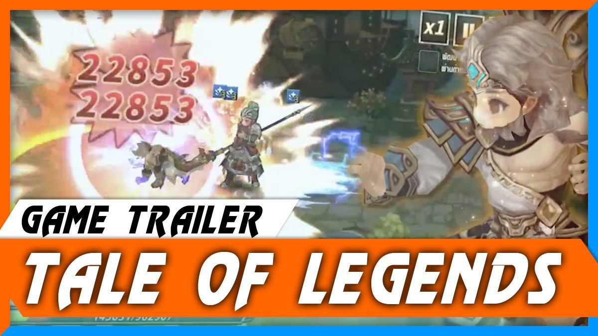 Tale of Legends เรียกข้าว่าตำนาน [ตัวอย่างเกม]
