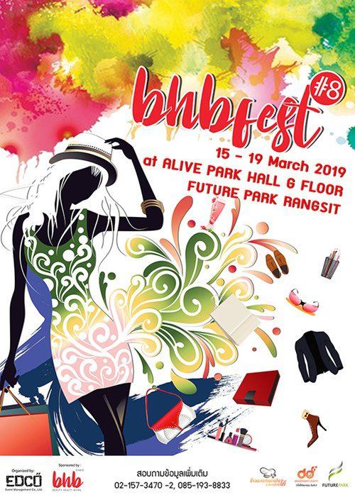 ความสนุกและความชิครอไม่ได้ เทศกาลแห่งสีสันกับมาแล้ว bhbfest ครั้งที่ 8 ในวันที่ 15 – 19 มีนาคม (5 วัน) ที่ฟิวเจอร์พาร์ครังสิต