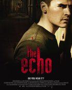 The Echo : ดิ เอ็คโค่ เสียงอาฆาต