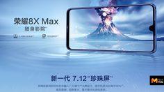 เผยสเปคอย่างเป็นทางการ Honor 8X Max ยืนยันใช้หน้าจอ 7.12 นิ้ว