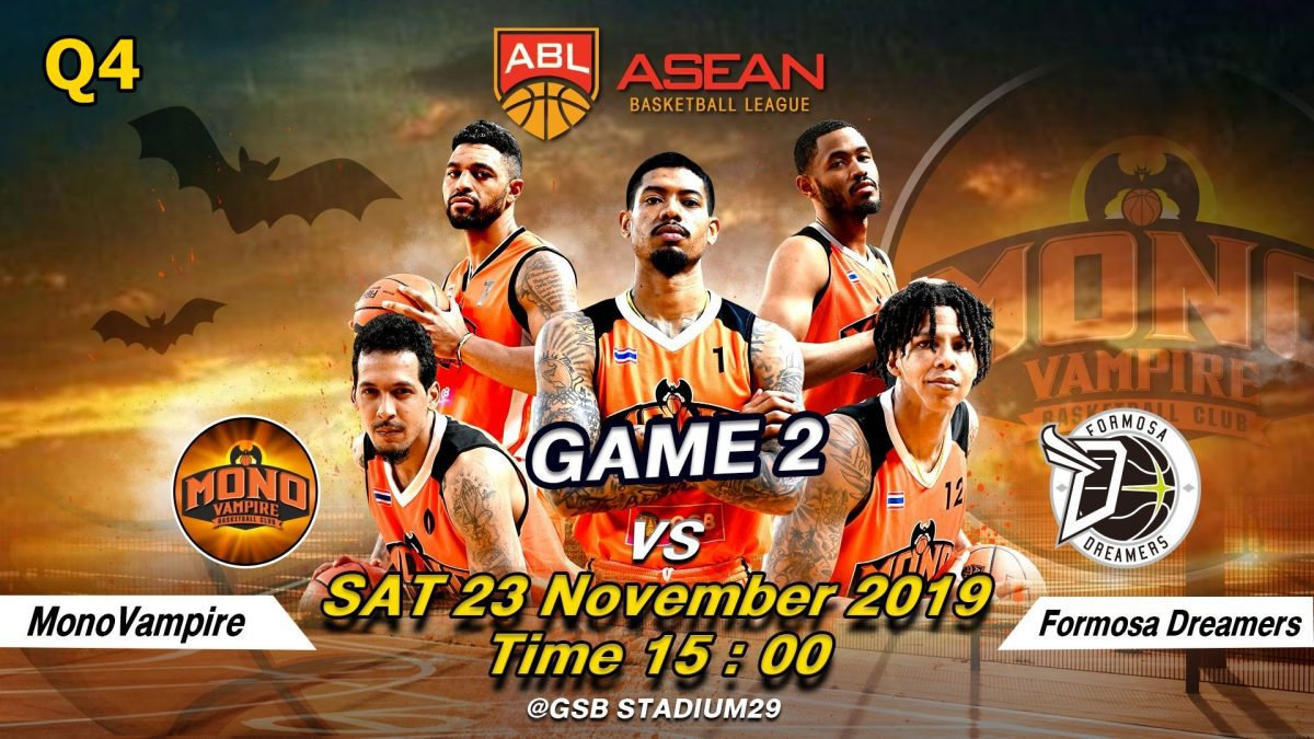 Q4 Mono Vampire VS  Formosa Dreamer : ABL2019-2020 (23 Nov 2019)