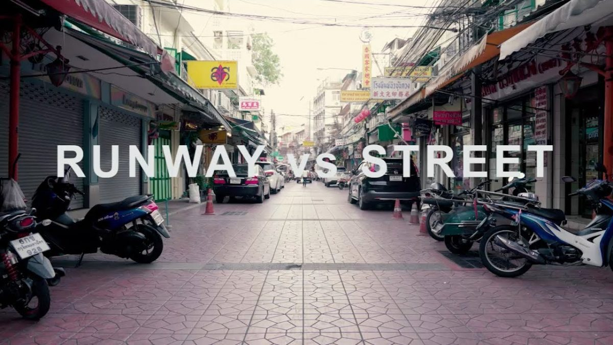 RUNWAY vs STREET part 07
