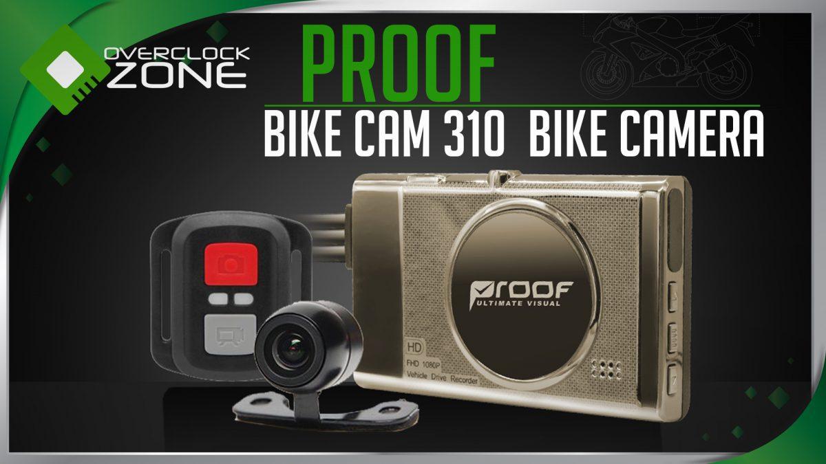 รีวิว Proof Bike Cam 310 : กล้องติดมอเตอร์ไซค์